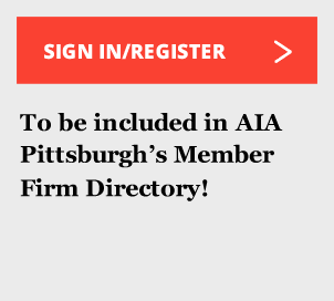 Sign in/register to be included in AIA Pittsburgh's Architect Firm Directory!